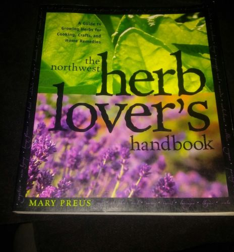 RARE the northwest herb lovers handbook... SOFTCOVER....