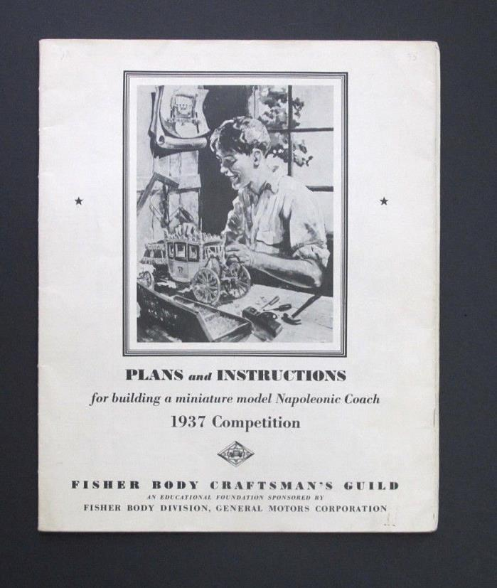 FISHER BODY GM CRAFTMAN'S GUILD 1937 PLANS & INSTRUCTIONS NAPOLEONIC COACH