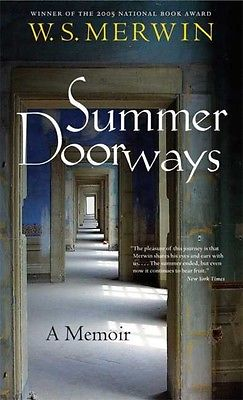 Summer Doorways: A Memoir by W.S. Merwin Paperback Book (English)