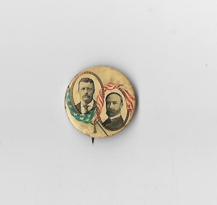 Teddy Roosevelt / Charles Fairbacks for President Political Campaign Button Pin