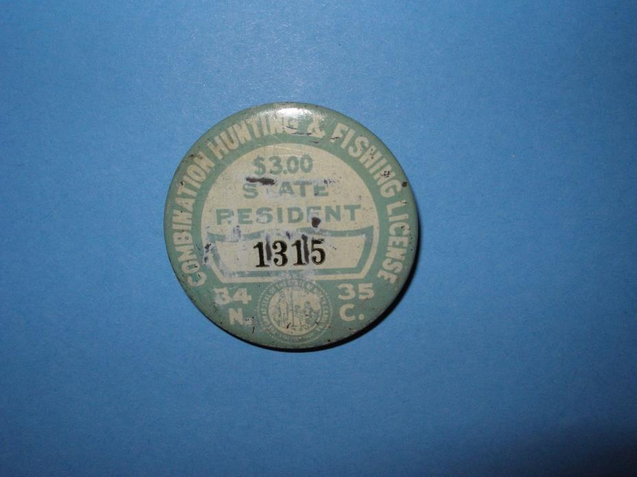 NORTH CAROLINA 1934/35 COMBINATION HUNTING AND FISHING LICENSE BADGE