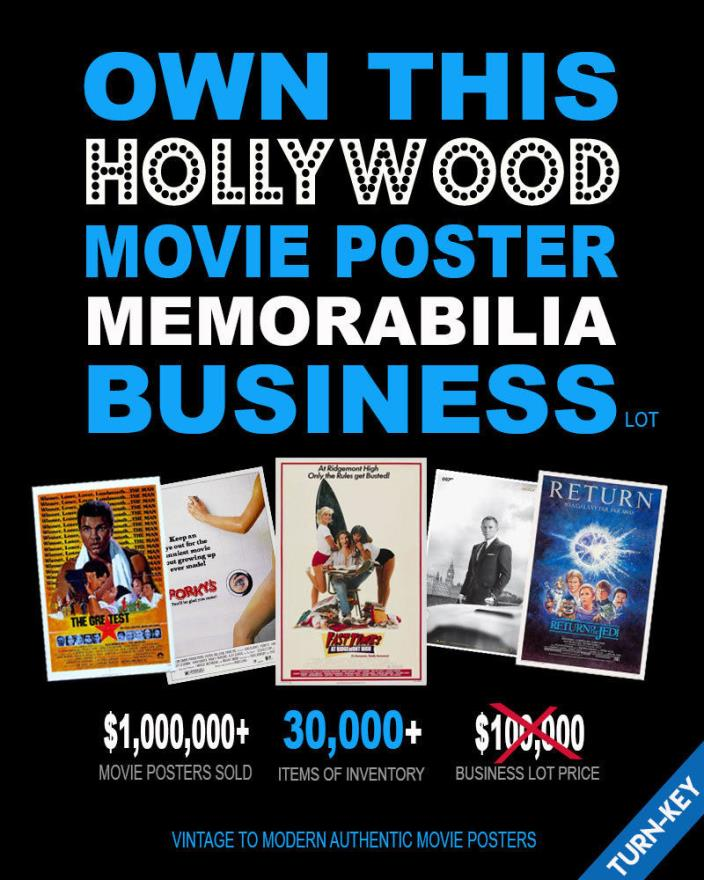 35+ YEAR MOVIE POSTER BUSINESS • 30,000+ Authentic Movie Posters • TURN-KEY•