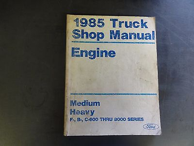Ford 1985 Truck Shop Manua  Engine,Lubrication, Maintenance  Lot of 2 Manuals