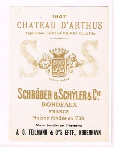 1947 France Schroder & Schyler Bordeaux Chateau D'Arthus Label Tavern Trove