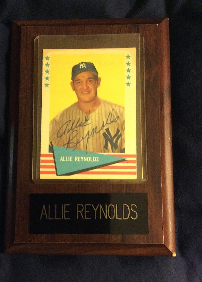 Allie Reynolds Signed 1961 Fleer Baseball Card - Plaque Autographed Yankees