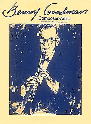 Benny Goodman Clarinet Solo Sheet Music Play 25 Jazz Songs Standards Book NEW