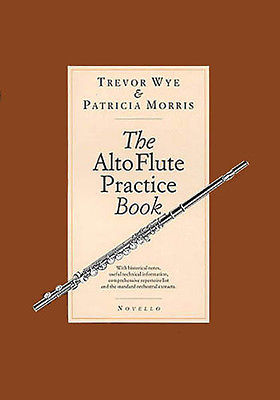 The Alto Flute Practice Book Orchestral Sheet Music Method Trevor Wye NEW