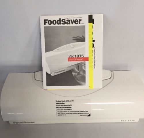 Foodsaver Vacuum Sealer Vac 1075 Food Saver