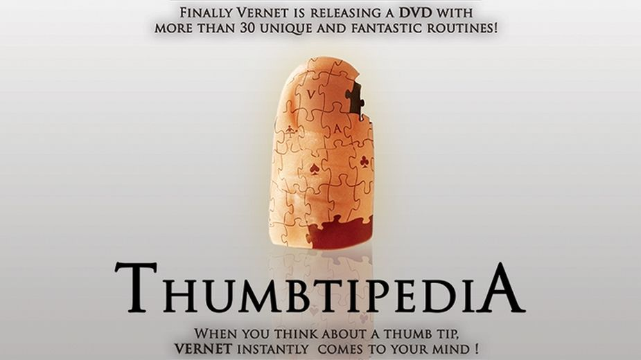 Thumbtipedia (DVD and Gimmick) by Vernet - Magic Trick