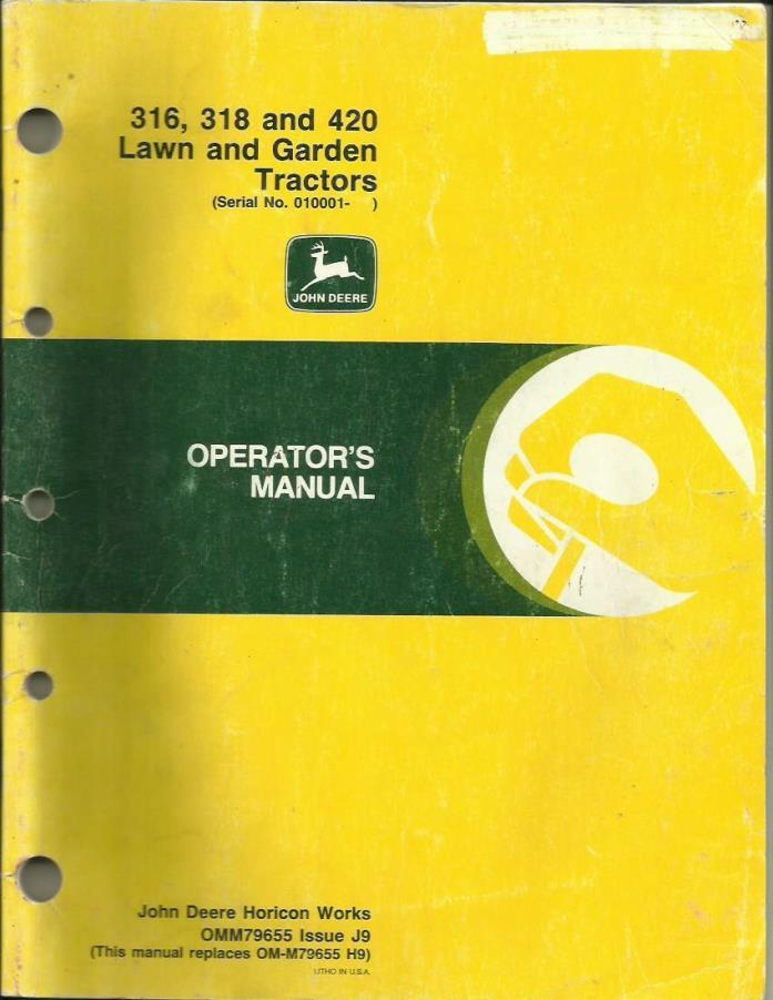 JOHN DEERE 316,318 AND 420 LAWN AND GARDEN TRACTORS OPERATORS MANUAL