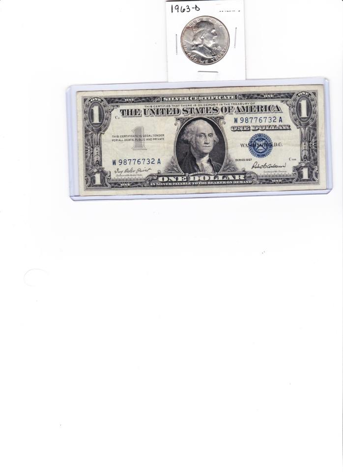 1963 D Franklin 90 % Silver Half $$$ & 1957 $1  SILVER CERTIFICATE lot of 2,