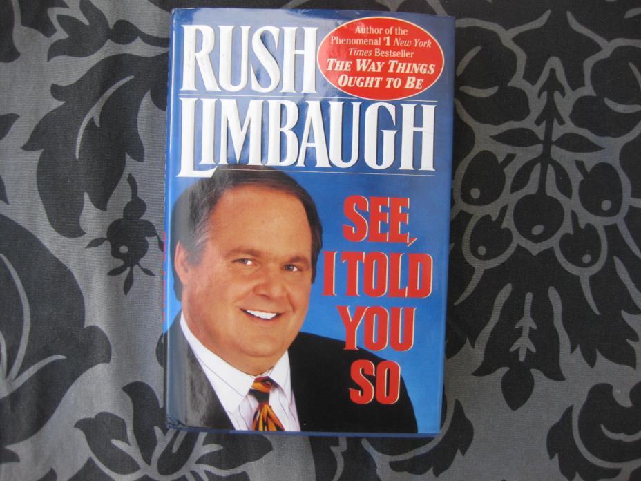 Rush Limbaugh See I Told You So Book Autographed to Senator Burns 1st Print HC