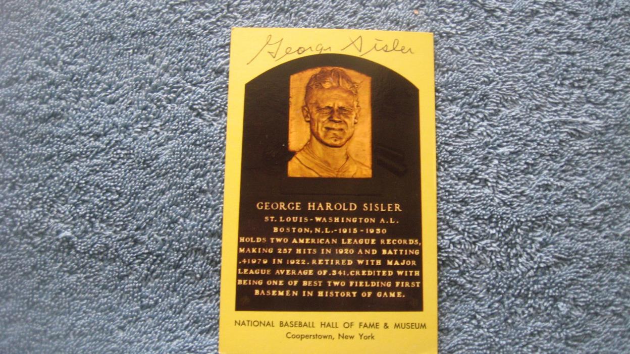 Autographed George Sisler yellow  baseball HOF Plaque postcard.