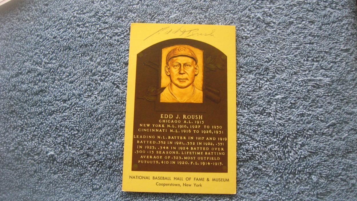 Autographed Ed Roush yellow  baseball HOF Plaque postcard.