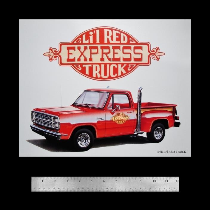 LI'L RED EXPRESS TRUCK DODGE - 1978 360 ADVENTURER LIL - DEALER POSTER ART PRINT