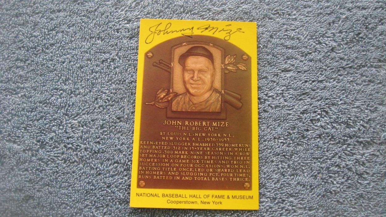 Autographed Johnny Mize gold baseball HOF Plaque postcard.