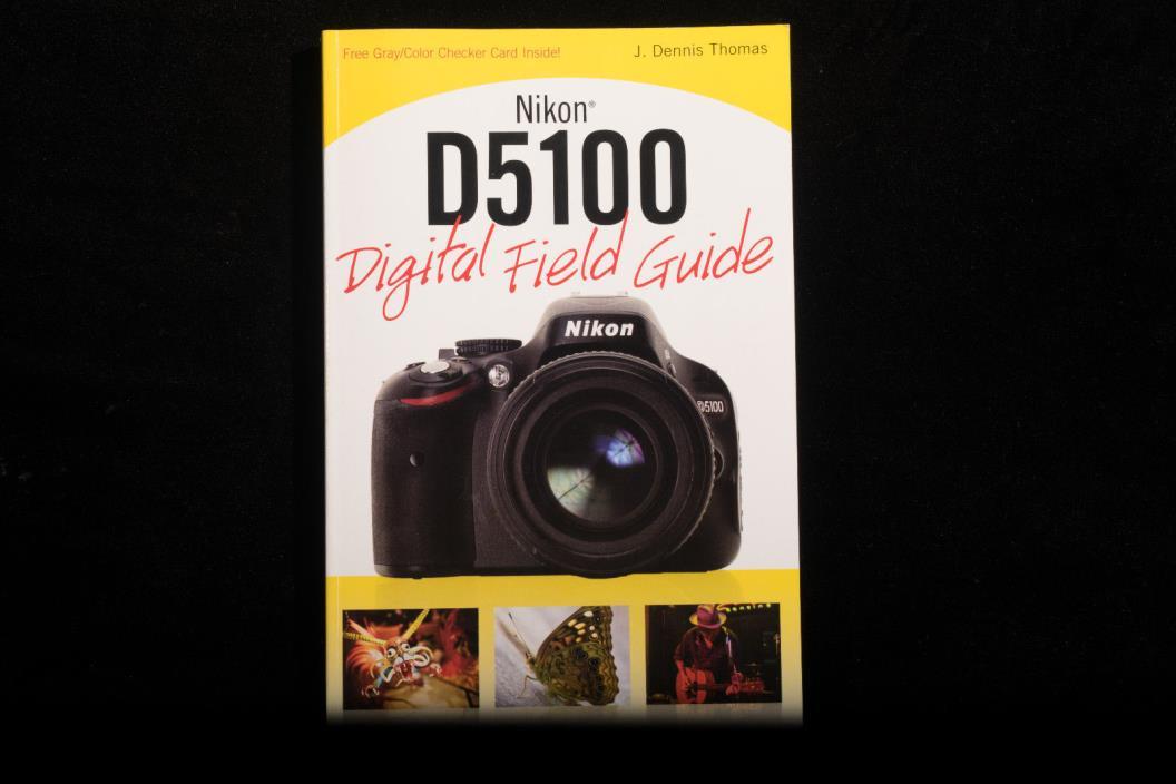 Nikon D5100 Digital field guide book usde