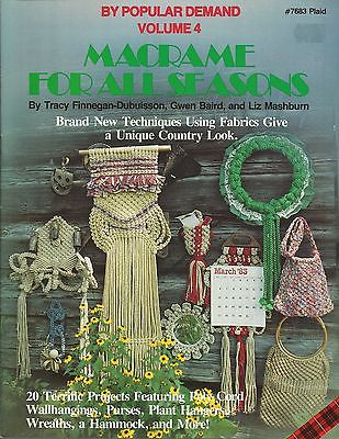 Macrame for all Seasons Vol 4 Pattern Instruction Book NEW Hammock Plant Hangers
