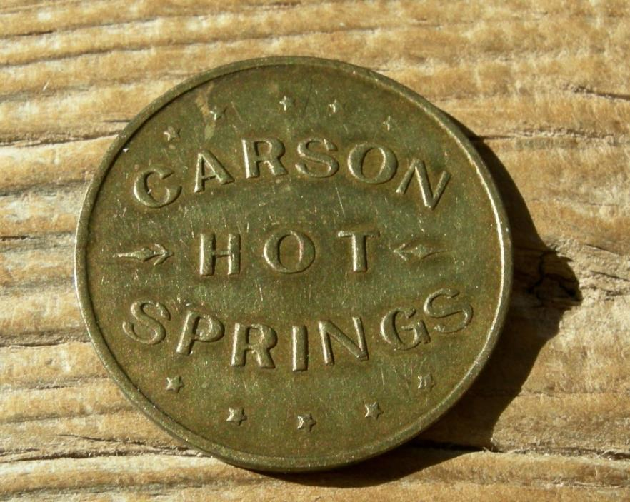 1904 CARSON HOT SPRINGS NEVADA NV CARSON CITY CC MINT OLD RESORT MERCHANT TOKEN