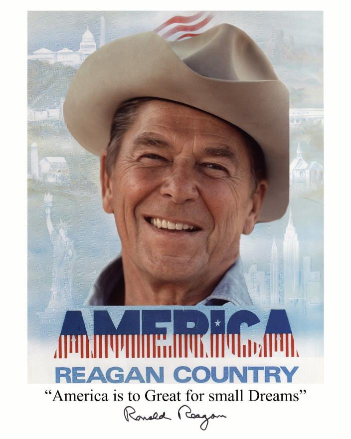 Reagan 8X10 Signed Reagan Country with Quote America to Great for small Dreams