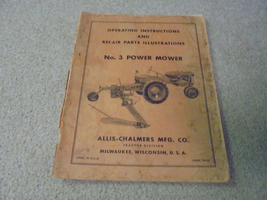 Vintage Allis Chalmers No. 3 Power Mower Operating Instructions and Repair Parts