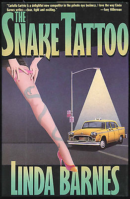 Fiction: THE SNAKE TATTOO by Linda Barnes. 1989. Signed 1st edition.