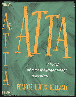 Fiction: ATTA by Francis Rufus Bellamy. 1953. 1st edition.
