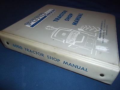 FORD SERIES 6000 TRACTOR SERVICE SHOP REPAIR MANUAL BOOK ORIGINAL