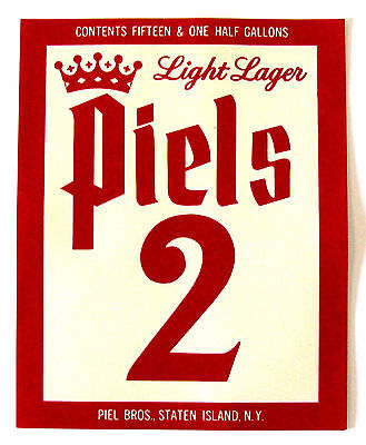 Piel Bros PIELS 2 - LIGHT LAGER beer label NY 15.5 gallons