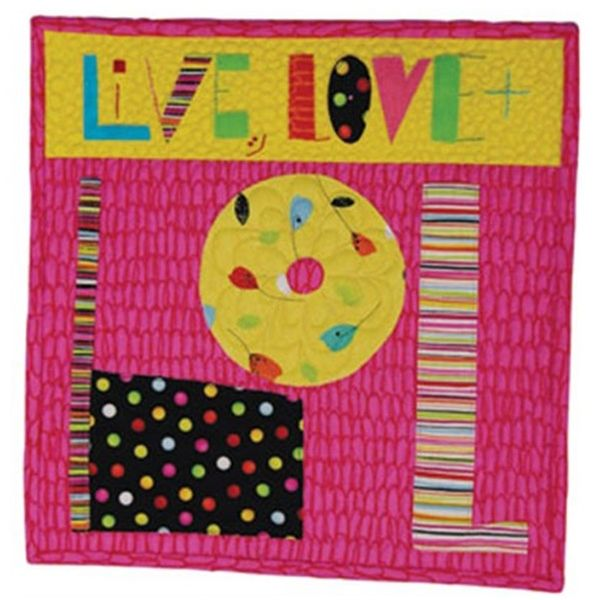 LIVE, LOVE & LOL TABLETOP MINI QUILT QUILTING PATTERN, from Daisy & Dell, *NEW*