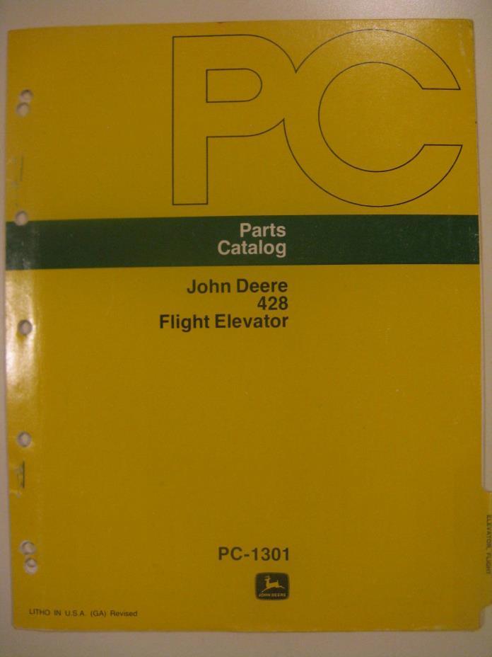 John Deere 428 Flight Elevator Parts Catalog Manual