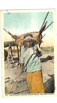 VINTAGE POSTCARD -INDIAN SQUAW CARRYING BURDEN BASKET, SOUTHERN ARIZONA