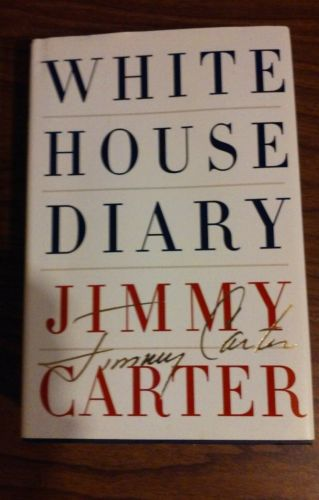 White House Diary Jimmy Carter HBDJ 1st edition