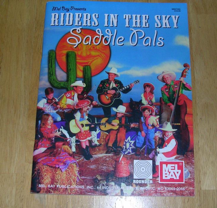 Mel Bay Presents RIDERS IN THE SKY   SADDLE PALS  Songbook   Rare 1999