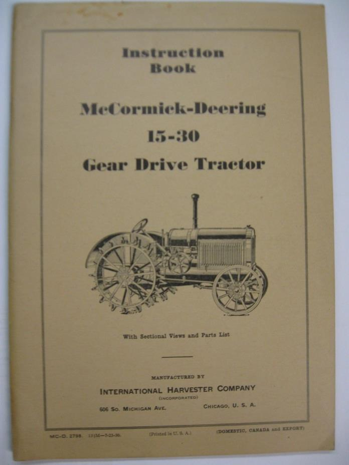 McCormick-Deering 15-30 Instruction Book for Gear Drive Tractor