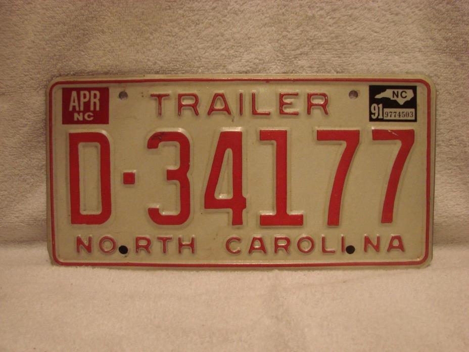 1991 NORTH CAROLINA  TRAILER LICENSE PLATE #D.34177