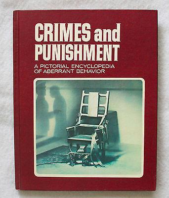 CRIMES and PUNISHMENT - A Pictorial Encyclopedia of Aberrant Behavior Vol 1 HC