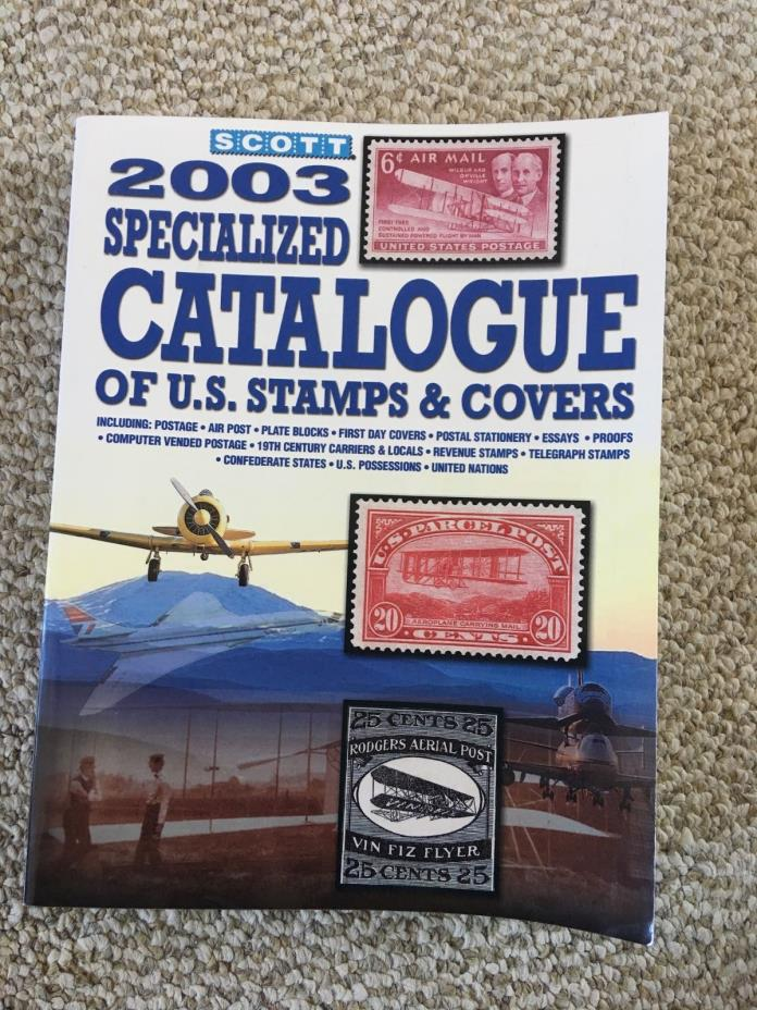 2003 Specialized Scott Catalogue of U.S. Stamps & Covers