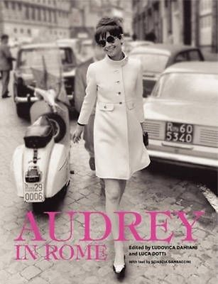 Audrey in Rome by Luca Dotti Hardcover Book (English)
