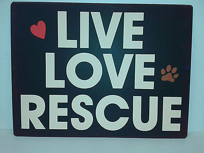Live, Love, Rescue Plaque, 30853