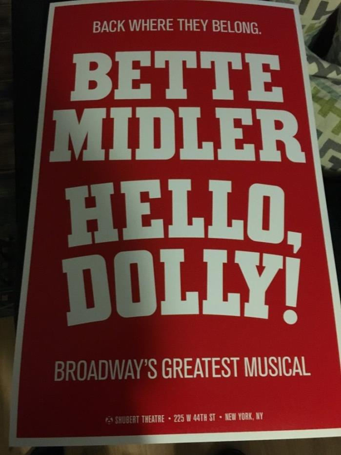 Hello Dolly!-Bette Midler - 2 Tickets-Thursday 8/17/17 7pm - Awesome Box Seats!