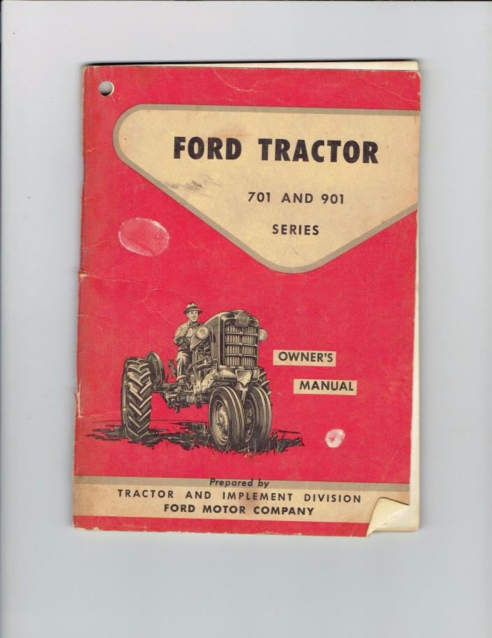 Ford Tractor 701 901 Series Owners Manual SE6172-B ca 1957