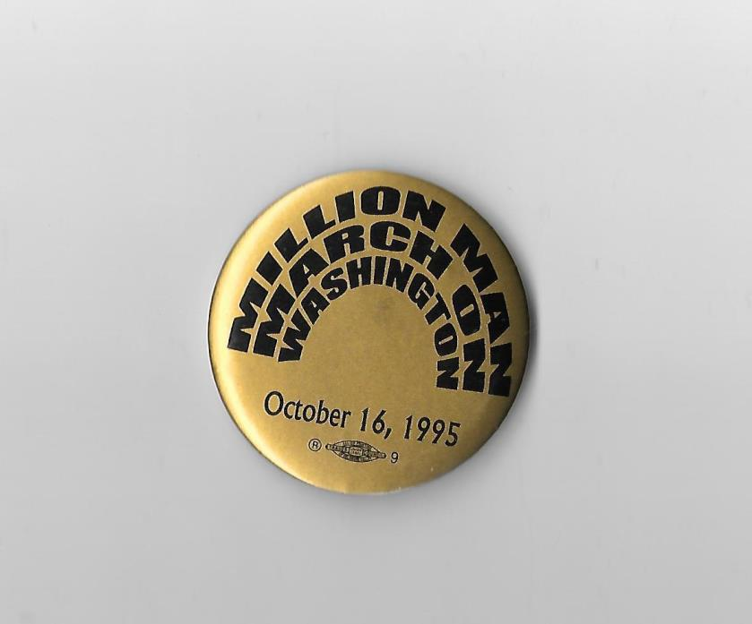 Million Man March on Washington October 1995 Civil Rights Political Button Pin