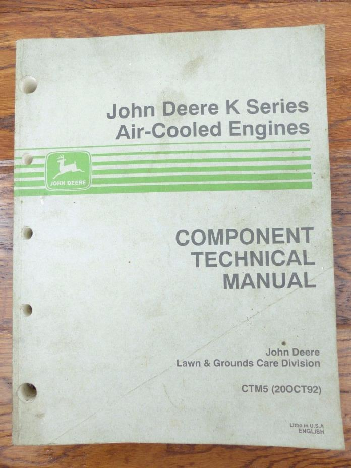 John Deere Component Technical Manual K Series Air-Cooled Engines CTM5 (20OCT92)