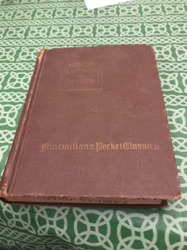 Bulwer's Last Days Of Pompeii 1923 Macmillan Vintage  Book Free Shipping