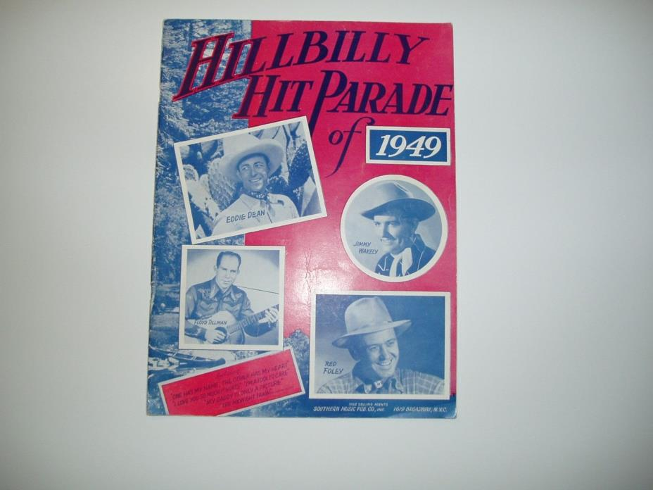 VINTAGE HILLBILLY HIT PARADE OF 1949 PLUS HAND SIGNED AUTOGRAPH OF EDDIE DEAN