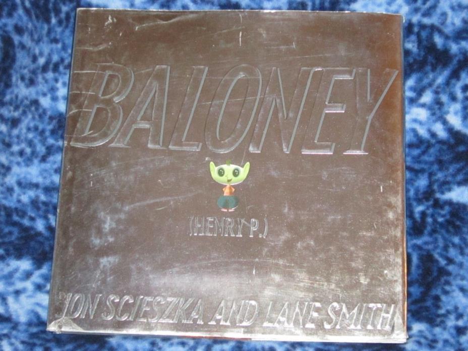 Baloney (Henry P.) by Jon Scieszka  2001, Hardcover Book Alien Space HTF