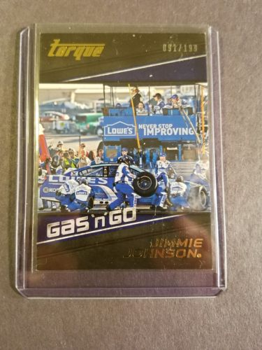 Jimmie Johnson Gas N Go Gold Card # 91 of 199. 2016 Torque