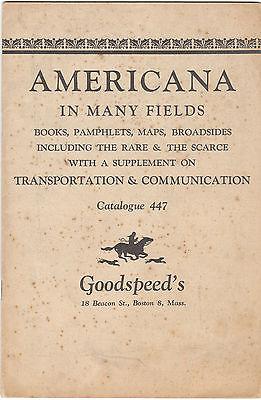 Vintage Goodspeed's Bookshop Catalog Americana in Many Fields Catalog 447