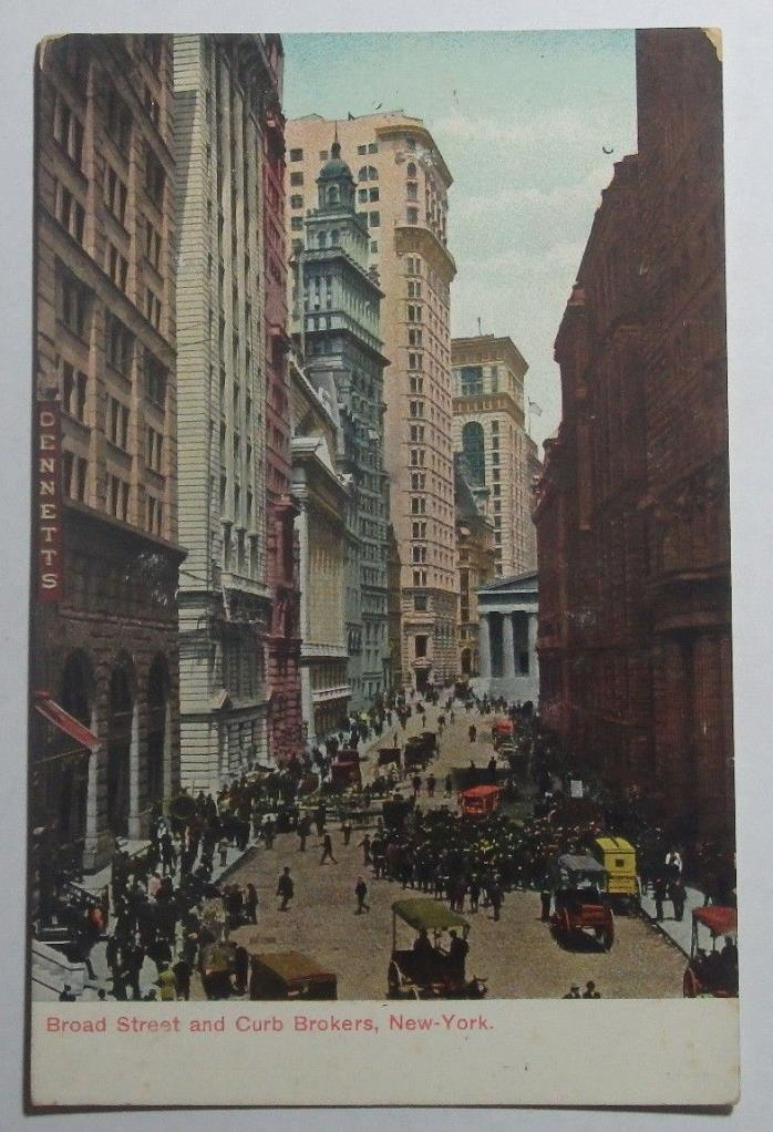 1908 POSTCARD OF BROAD STREET AND CURB BROKERS NEW YORK NEW YORK